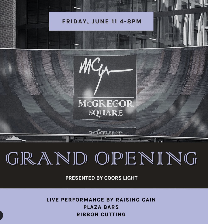 McGregor Square Grand Opening